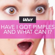 Why have I got pimples and what can I do?