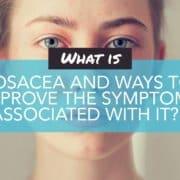 Rosacea On Face: Symptoms Causes Treatments