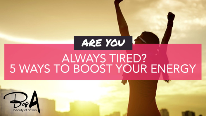 5 Ways To Boost Your Energy Levels